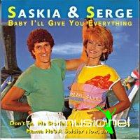 Saskia En Serge - Baby I'll Give You Everything