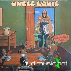 Uncle Louie - Uncle Louie's Here