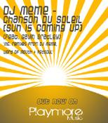 DJ Meme feat. Gavin Bradley - Chanson Du Soleil (Sun Is Coming Out) (Incl. Word Of Mouth Remix)