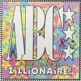 A B C  how to be a...zillionaire  1985