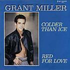 GRANT MILLER COLDER THAN ICE   1986