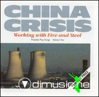 CHINA CRISIS-working with fire and steel   1983
