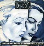 THE PASSIONS-i'm in love with a german film star   1981