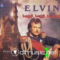 Elvin - Luggi Luggi Ludwig / You Set My Heart On Fire