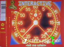 Interactive - Tell Me When