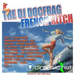 VA - The DJ Docfrag - French Kitch (2008)