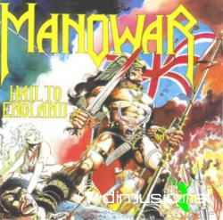 Manowar - Hail to England(1984)