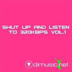 V.A. Shut Up and Listen to 320kbps Vol.1 (2008) [5 CDs]