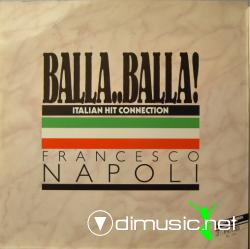 Francesco Napoli - Balla Balla (Single) 1987