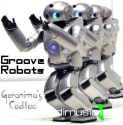 Groove Robots -  Geronimo's Cadillac (Remix) 2005
