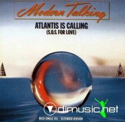 Modern Talking - Atlantis Is Calling (S.O.S.For Love) (Maxi Single) (1985)