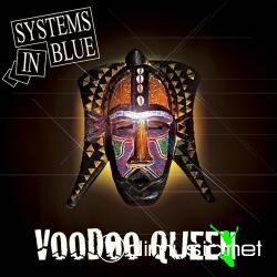 Systems In Blue - Voodoo Queen (Maxi) 2007