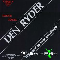 Den Ryder-Its Hard to Say Goodbye-Vinyl-1987