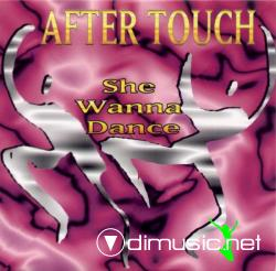 After Touch - She Wanna Dance