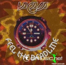 La Casa - Feel The Deadline