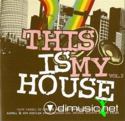 V.A. This Is My House Vol.2 (2008) [2 CD´s]