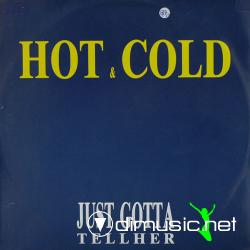 Hot & Cold - Just Gotta Tell Her (Vinyl, 12''- 1987)