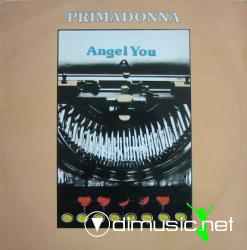 Primadonna - Angel You