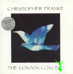 CHRISTOPHER FRANKE-The London Concert (1992)