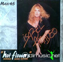 Isabel Amadeo - Hot Flowers (12'') (Vinyl) (Maxi 45t) (1989)