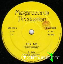 B. Boy - Try Me - 12'' Single - 1984