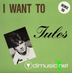 Jules - I Want To '89
