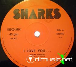 Sharks - I Love You