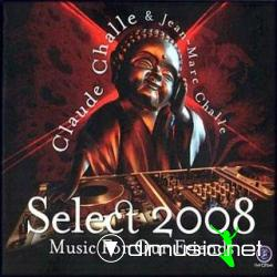 Claude Challe - Select 2008:Music For Our Friends(2008)