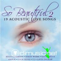 SO BEAUTIFUL 2-19 acoustic love songs