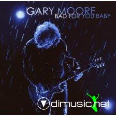 GARY MOORE-bad for you baby   2008