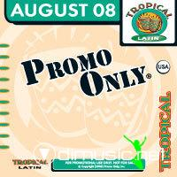 VA - Promo Only Tropical Latin August (2008)