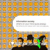 INFORMATION SOCIETY-what's on your mind{pure energy}