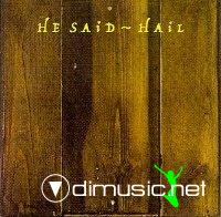 HE SAID - HAIL (1986) Mute Records
