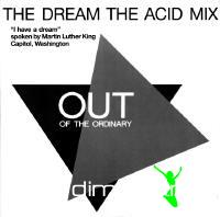 Out of the Ordinary - The Dream (The Acid Mix) [1988]
