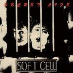 SOFT CELL-secret life{rarities collection}