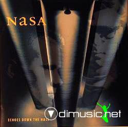 Nasa  - Echoes Down The Hall