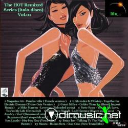 The HOT Remixed Series (Italo-Disco) 01 to 05