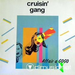 Cruisin' Gang - Affair A Gogo (12'' 1983)