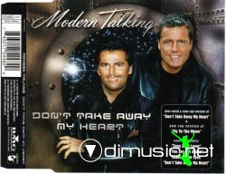 Modern Talking  - Don't Take Away My Heart ( Maxi-Single 2000)