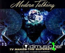 Modern Talking - TV Makes The Superstar ( Maxi-Single 2003)