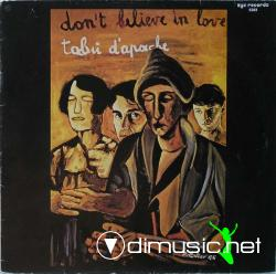 Tabù D'Apache - Don't Believe In Love (12'' 1985)