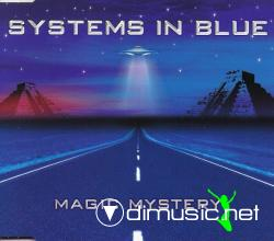 Systems In Blue - Magic Mystery ( Maxi-Single 2004)