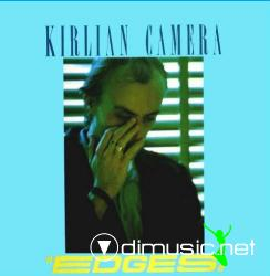 Kirlian Camera - Edges