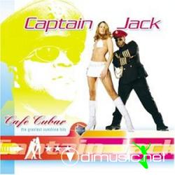 CAPTAIN JACK-Cafe Cubar (The Greatest Sunshine Hits) (2003)