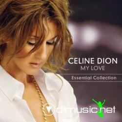 Celine Dion - My Love : Essential Collection (european Release)