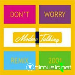 Modern Talking - Don't Worry 2001