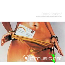 VA - Dimitri From Paris : Disco Forever The Sound Of Underground Disco  [2oo8]-