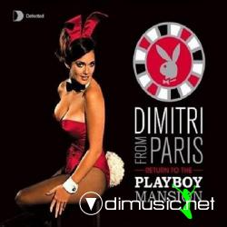 VA - Defected Presents Dimitri Form Paris (Return To The Playboy Mansion)