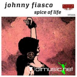 Johnny Fiasco - Spice Of Life (2008)