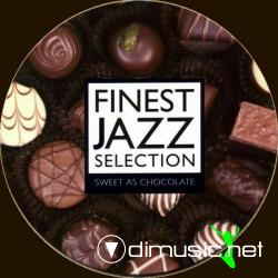 Finest Jazz Selection - Sweet As Chocolate